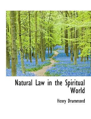 Natural Law in the Spiritual World 9781116049718