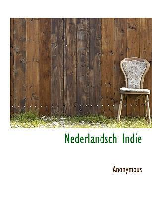 Nederlandsch Indie 9781117992877