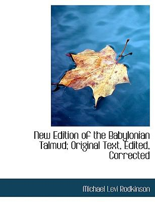 New Edition of the Babylonian Talmud; Original Text, Edited, Corrected 9781116761870