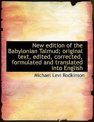 New Edition of the Babylonian Talmud; Original Text, Edited, Corrected, Formulated and Translated in 9781116963199