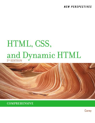 New Perspectives on HTML, CSS, and Dynamic HTML: Comprehensive 9781111526436