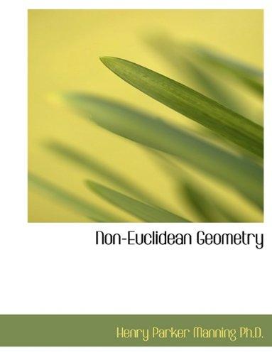Non-Euclidean Geometry 9781116142525