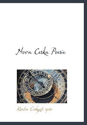 Nova Ceska Poesie 9781117789408