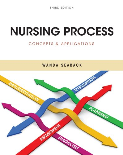 Nursing Process: Concepts and Applications 9781111138196