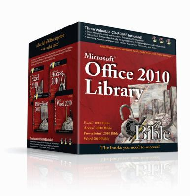 Microsoft Office 2010 Library: Excel 2010 Bible, Access 2010 Bible, PowerPoint 2010 Bible, Word 2010 Bible [With 3 CDROMs] 9781118011133