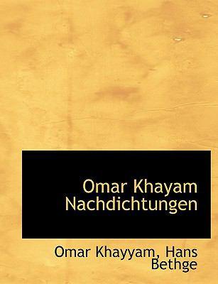 Omar Khayam Nachdichtungen 9781116962710