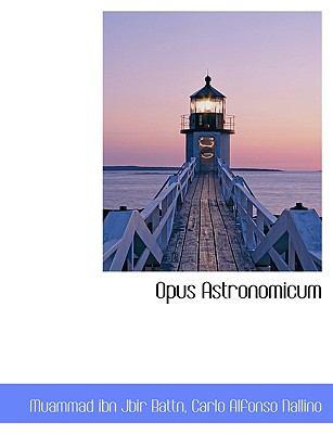Opus Astronomicum 9781116787245