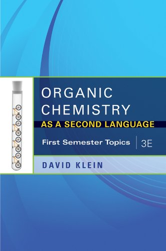 Organic Chemistry as a Second Language: First Semester Topics 9781118010402