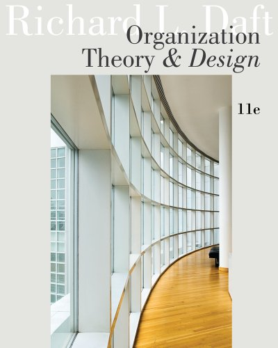 Organization Theory and Design - 11th Edition