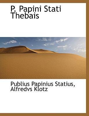P. Papini Stati Thebais 9781116392760