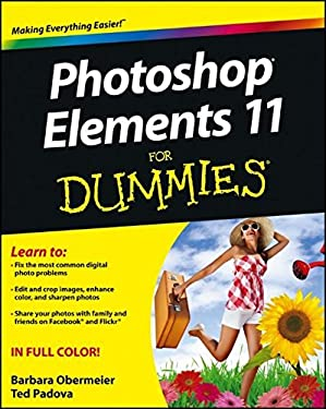 PHOTOSHOP ELEMENTS 11 FOR DUMMIES 9781118408216