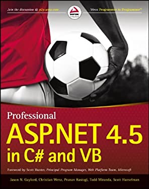 Professional ASP.NET 4.5 in C# and VB 9781118311820