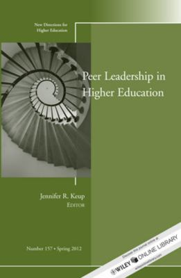 Peer Leadership in Higher Education 9781118288184