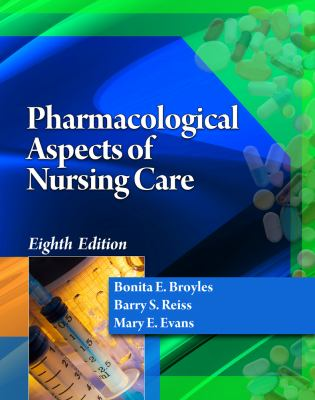 Pharmacological Aspects of Nursing Care 9781111319359