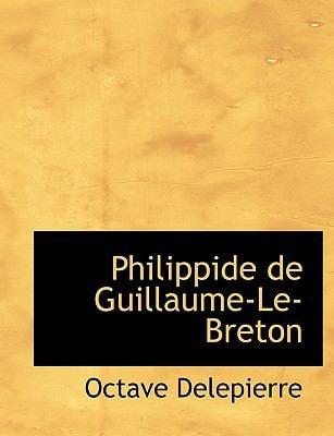 Philippide de Guillaume-Le-Breton 9781116890204