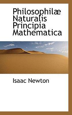 Philosophil Naturalis Principia Mathematica
