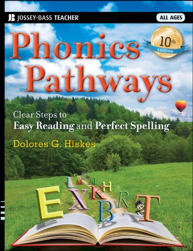 Phonics Pathways: Clear Steps to Easy Reading and Perfect Spelling 9781118022436