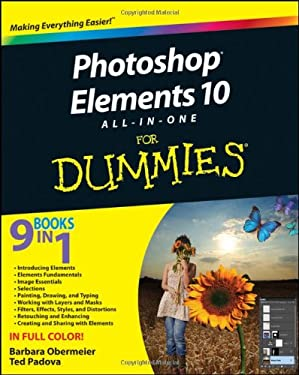 Photoshop Elements 10 All-In-One for Dummies 9781118107393