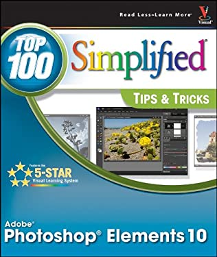 Photoshop Elements 10 Top 100 Simplified Tips & Tricks 9781118161586