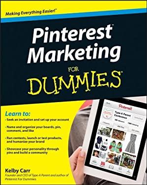 Pinterest Marketing for Dummies 9781118383155