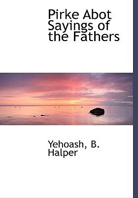 Pirke Abot Sayings of the Fathers 9781117443997