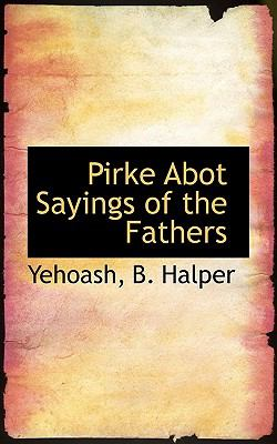 Pirke Abot Sayings of the Fathers 9781117444000