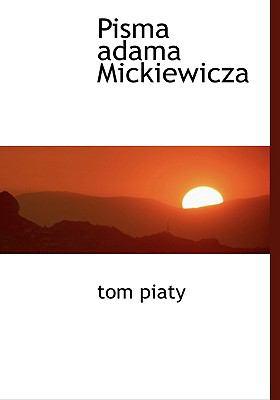 Pisma Adama Mickiewicza 9781117802039