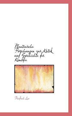 Plautinische Forschungen Zur Kritik Und Geschichte Der Kom Die 9781117097350