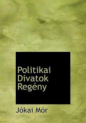 Politikai Divatok Reg NY 9781117735528