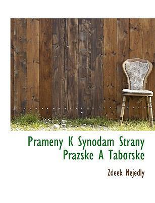Prameny K Synodam Strany Prazske a Taborske 9781116733457