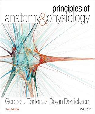 Principles of Anatomy and Physiology (Tortora, Principles of Anatomy and Physiology)