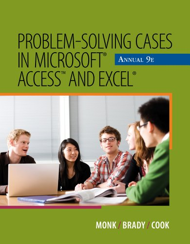 Problem-Solving Cases in Microsoft Access and Excel Annual 9781111820510