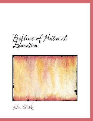 Problems of National Education 9781116011371