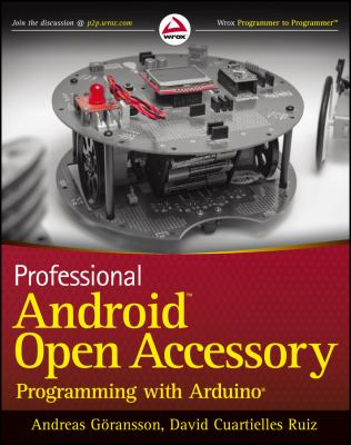 Professional Android Open Accessory with Android Adk and Arduino 9781118454763