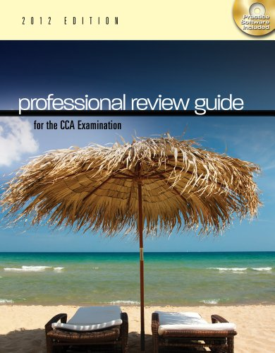 Professional Review Guide for the Cca Examination, 2012 Edition 9781111643850