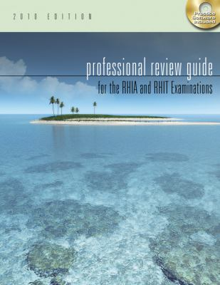 Professional Review Guide for the RHIA and RHIT Examinations [With CDROM] 9781111127206