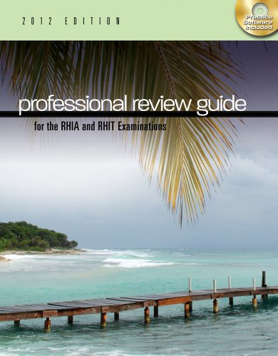 Professional Review Guide for the RHIA and RHIT Examinations [With CDROM]
