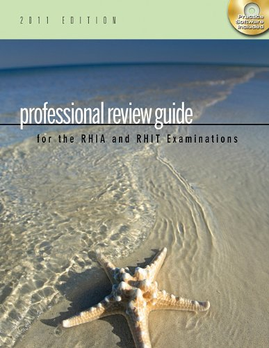 Professional Review Guide for the RHIA and RHIT Examinations [With CDROM] 9781111309190