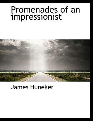 Promenades of an Impressionist 9781116009170