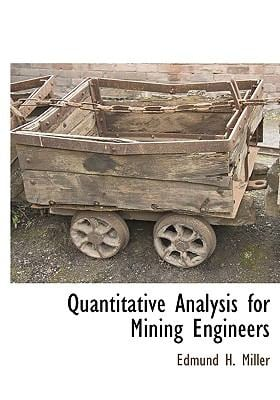 Quantitative Analysis for Mining Engineers 9781115419949