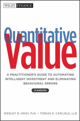Quantitative Value + Web Site: Advanced Methods for Factor-Based Stock Screening 9781118328071