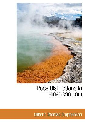 Race Distinctions in American Law 9781115379403