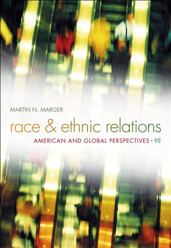 Race and Ethnic Relations: American and Global Perspectives 9781111186388