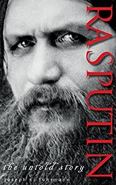 Rasputin: The Untold Story 9781118172766