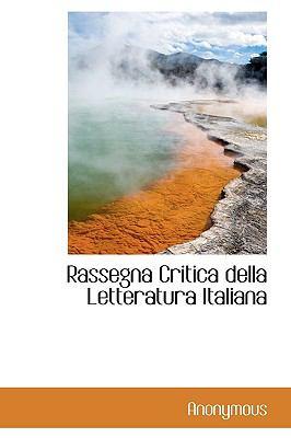 Rassegna Critica Della Letteratura Italiana 9781116391671