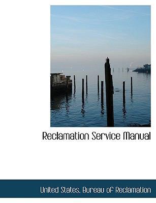 Reclamation Service Manual 9781115898836