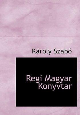Regi Magyar Konyvtar 9781117796987
