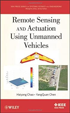 Remote Sensing and Actuation Using Unmanned Vehicles 9781118122761