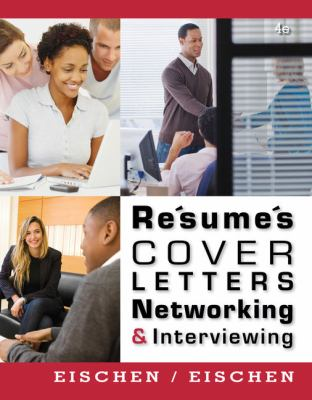 Resumes, Cover Letters, Networking, & Interviewing 9781111820848