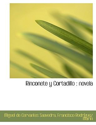 Rinconete y Cortadillo: Novela 9781116399400